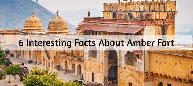 6 Interesting Facts About Amber Fort 2021